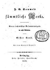 Sämmtliche Werke: Mein Leben. - Fortsetzung von Seume's Leben / mitgetheilt von C. A. H. Clodius. Spaziergang nach Syrakus im Jahre 1802, Band 1