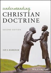 Understanding Christian Doctrine: Edition 2