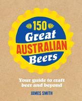 150 Great Australian Beers PDF