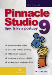 Pinnacle Studio 9: tipy, triky a postupy