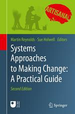 Systems Approaches to Making Change: A Practical Guide
