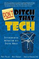 Don't Ditch That Tech