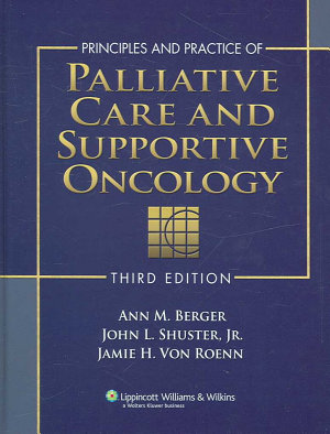 Principles and Practice of Palliative Care and Supportive Oncology