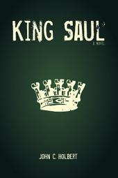 King Saul: A Novel