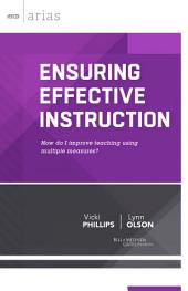 Ensuring Effective Instruction: How Do I Improve Teaching Using Multiple Measures?