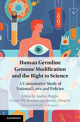 Human Germline Modification and the Right to Science
