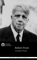 Delphi Complete Works of Robert Frost  Illustrated  PDF