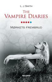 The Vampire Diaries #5: Mørkets frembrud