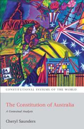 The Constitution of Australia: A Contextual Analysis