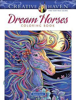 Creative Haven Dream Horses Coloring Book PDF