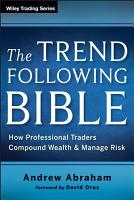 The Trend Following Bible PDF