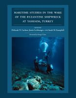 Maritime Studies in the Wake of the Byzantine Shipwreck at Yassiada  Turkey PDF