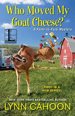 Who Moved My Goat Cheese