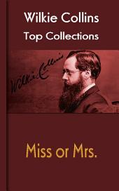 Miss or Mrs.: Wilkie Collins Top Collections