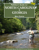 Flyfisher's Guide to North Carolina & Georgia