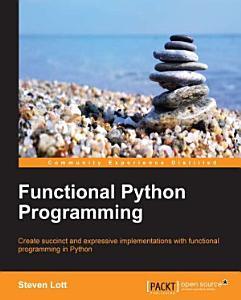 Functional Python Programming PDF