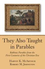They Also Taught in Parables