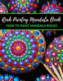 Rock Painting Mandala Book how to Paint Mandala Rocks PDF
