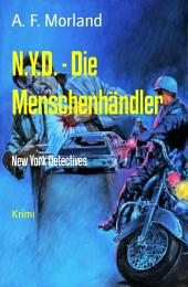 N.Y.D. - Die Menschenhändler: New York Detectives