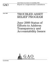 Troubled Asset Relief Program: June 2009 Status of Efforts to Address Transparency and Accountability Issues