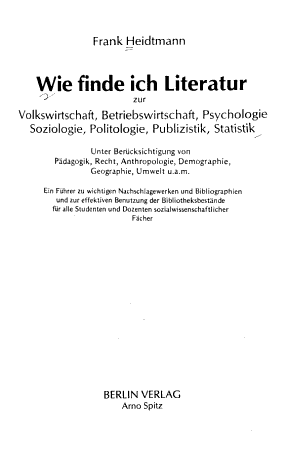 Wie finde ich Literatur zur Volkswirtschaft  Betriebswirtschaft  Psychologie  Soziologie  Politologie  Publizistik  Statistik PDF