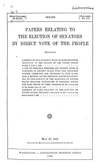 Papers Relating to the Election of Senators by Direct Vote of the People     PDF