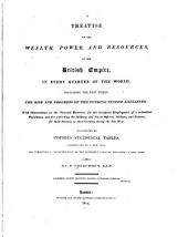 A Treatise on the Wealth, Power, and Resources of the British Empire ...: The Rise and Progress of the Funding System Explained ...