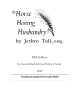 Horse Hoeing Husbandry, Fifth Edition