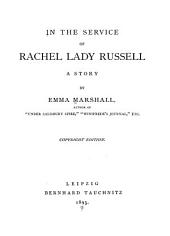 In the Service of Rachel Lady Russell: A Story