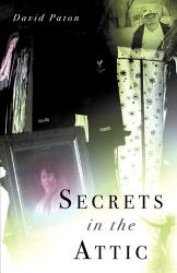 Secrets In The Attic Book PDF