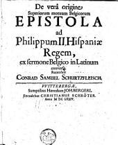 De vera origine superiorum motuum Belgicorum Epistola ad Philippum II... ex sermone Belgico in latin. conversa
