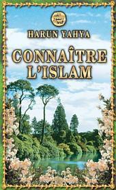 CONNAÎTRE L'ISLAM (Livre de Poche)
