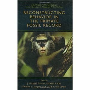Reconstructing Behavior in the Primate Fossil Record