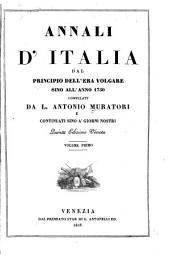 Annali d'Italia dal principio dell'era volgare sino all'anno 1750: Volume 1