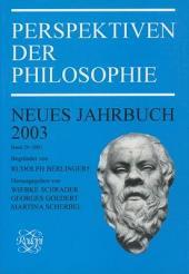 Perspektiven Der Philosophie: Bände 29-2003