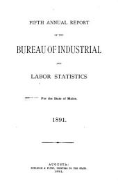 Annual Report of the Bureau of Industrial and Labor Statistics