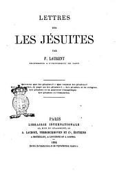 Lettres sur les Jésuites par F. Laurent