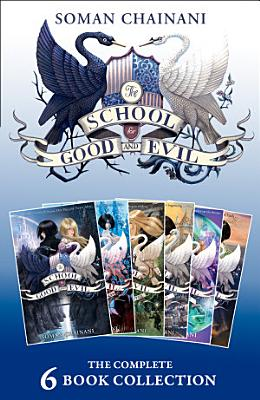 The School for Good and Evil  The Complete 6 book Collection   The School for Good and Evil  A World Without Princes  The Last Ever After  Quests for Glory  A Crystal of Time  One True King   The School for Good and Evil  PDF