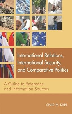 International Relations  International Security  and Comparative Politics