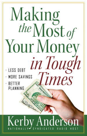 Making the Most of Your Money in Tough Times