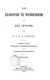 Het klooster te Windesheim en zijn invloed: Volume 3