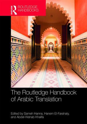 The Routledge Handbook of Arabic Translation PDF