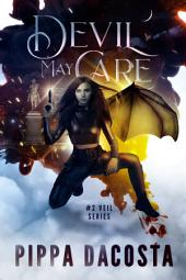 Devil May Care: A Muse Urban Fantasy (Book 2)