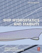 Ship Hydrostatics and Stability: Edition 2