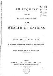 An Inquiry Into the Nature and Causes of the Wealth of Nations: Volume 1812