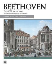 Dances for the Piano: 19 Short Pieces to Play Before His Sonatinas