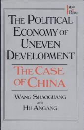 The Political Economy of Uneven Development: The Case of China