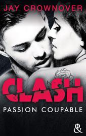 Clash T2 : Passion coupable: Après la série Marked Men