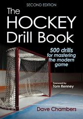 Hockey Drill Book 2nd Edition , The