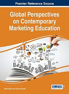 Global Perspectives on Contemporary Marketing Education PDF